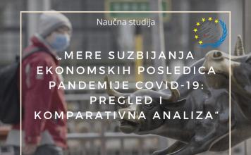 Mere suzbijanja ekonomskih posledica pandemije COVID-19: Pregled i komparativna analiza